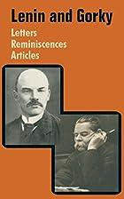 Lenin and Gorky. Letters, Reminiscences,…