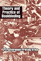 Theory and Practice of Bookbinding by United…