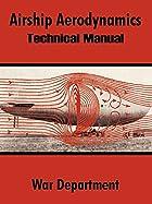 Airship Aerodynamics: Technical Manual by…