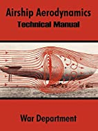 Airship Aerodynamics: Technical Manual by…