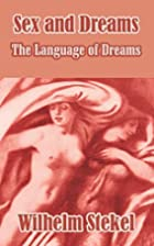 Sex and Dreams: The Language of Dreams by…