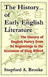 Brooke, Stopford A.: The History Of Early English Literature: The History Of English Poetry From Its Beginnings To The Accession Of King Alfred