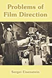 Eisenstein, Sergei: Problems of Film Direction