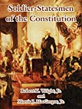 Wright, Robert K.: Soldier-statesmen Of The Constitution