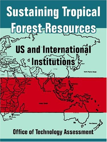 sustaining-tropical-forest-resources-us-and-international-institutions