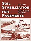 U.S. Army: Soil Stabilization For Pavements