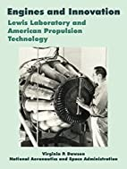 Engines and innovation : Lewis laboratory…