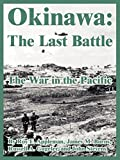 Appleman, Roy E.: Okinawa: The Last Battle (The War in the Pacific)