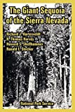National Park Service: The Giant Sequoia of the Sierra Nevada