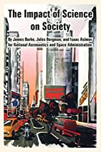 Impact of Science on Society, The by Isaac…