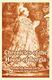 Rolfe, Frederick William: Chronicles of the House of Borgia