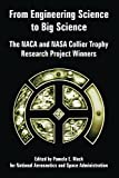 NASA: From Engineering Science to Big Science: The NACA and NASA Collier Trophy Research Project Winners