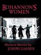 Bohannon's Women by Joseph Hansen