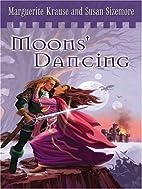 Moons' Dancing (Children of the Rock…