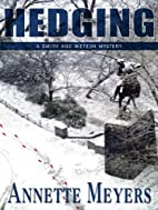 Hedging: A Smith And Wetzon Mystery (Smith…