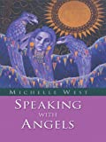 West, Michelle: Speaking With Angels