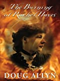 Allyn, Doug: The Burning of Rachel Hayes