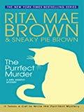 Brown, Rita Mae: The Purrfect Murder (Basic)
