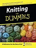 Allen, Pam: Knitting for Dummies (Thorndike Health, Home & Learning)