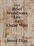 Diaz, Junot: The Brief Wondrous Life of Oscar Wao (Thorndike Core)