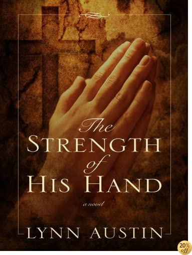 TThe Strength of His Hand (Chronicles of the Kings: Thorndike Press Large Print Christian Historical Fiction)