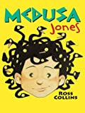 Collins, Ross: Medusa Jones (Thorndike Literacy Bridge Young Adult)