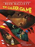 Balliett, Blue: The Calder Game (Thorndike Literacy Bridge Young Adult)