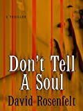 Rosenfelt, David: Don't Tell a Soul (Thorndike Core)