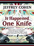 Cohen, Jeffrey: It Happened One Knife (Thorndike Mystery)