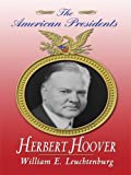 Leuchtenburg, William E.: Herbert Hoover (Thorndike Biography)