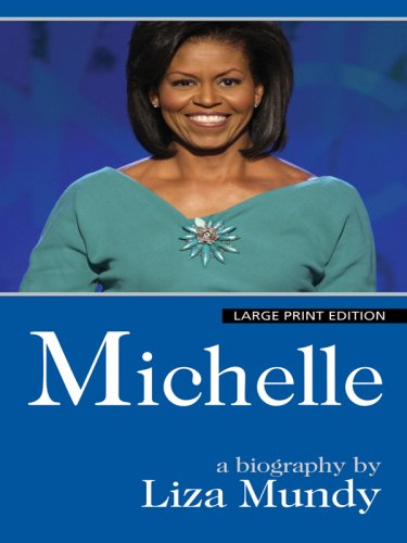 michelle-a-biography-thorndike-press-large-print-core-series