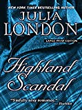 London, Julia: Highland Scandal (Thorndike Press Large Print Core Series)