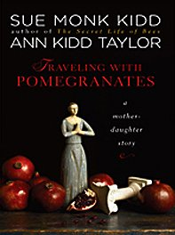 traveling-with-pomegranates-a-mother-daughter-story-thorndike-press-large-print-nonfiction-series