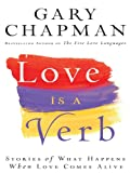 Chapman, Gary D.: Love Is a Verb (Thorndike Inspirational)