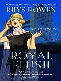 Bowen, Rhys: Royal Flush (Thorndike Core)
