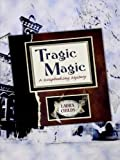 Childs, Laura: Tragic Magic (Kennebec Large Print Superior Collection)