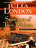London, Julia: Summer of Two Wishes (Thorndike Core)