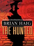 Haig, Brian: The Hunted (Basic)