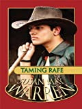 Warren, Susan May: Taming Rafe (Thorndike Christian Romance)
