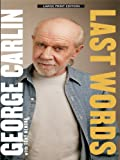 Carlin, George: Last Words (Thorndike Biography)