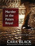 Black, Cara: Murder in the Palais Royal (Aimee Leduc Investigation)