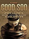 Gruber, Michael: The Good Son (Thorndike Thrillers)