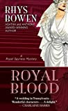 Bowen, Rhys: Royal Blood (Thorndike Press Large Print Core Series)