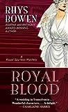 Bowen, Rhys: Royal Blood (Thorndike Press Large Print Core Series)