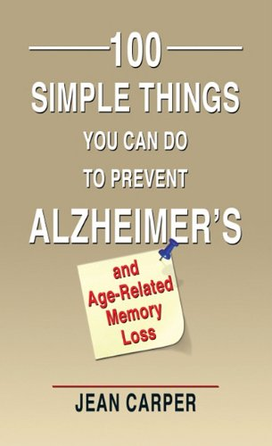 100-simple-things-you-can-do-to-prevent-alzheimers-and-age-related-memory-loss-thorndike-large-print-lifestyles