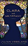 Vreeland, Susan: Clara and Mr. Tiffany (Thorndike Press Large Print Basic Series)