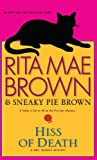 Brown, Rita Mae: Hiss of Death (Thorndike Press Large Print Basic Series)