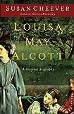 Cheever, Susan: Louisa May Alcott (Thorndike Press Large Print Biography Series)