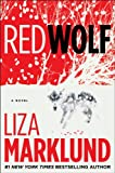 Marklund, Liza: Red Wolf (Thorndike Press Large Print Core Series)