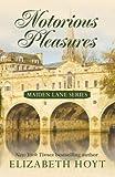 Hoyt, Elizabeth: Notorious Pleasures (Maiden Lane (Large Print))